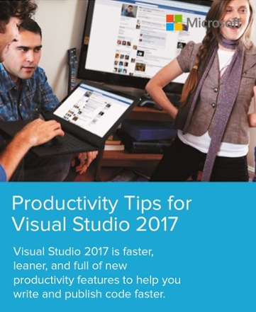 Free Whitepaper Productivity Tips for Visual Studio 2017